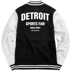 Detroit sports fan since birth