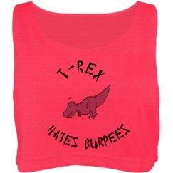 T-REX hates Burpees