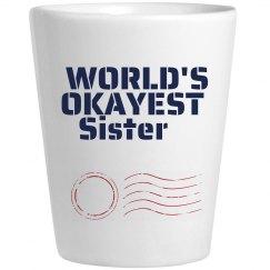 Okayest Sister