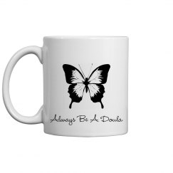 Always Be A Doula Cup