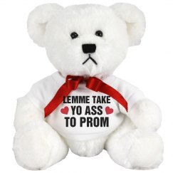 Lemme Take Yo Ass To Prom Gift