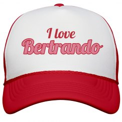 I love Bertrando