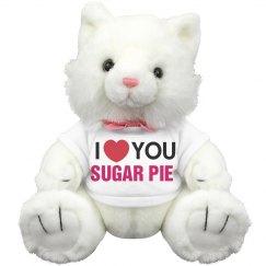 I love you Sugar Pie!