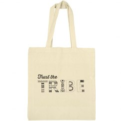 Trust Tribe Tote