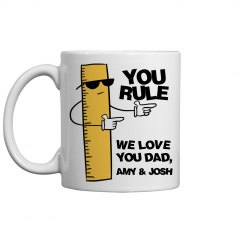 You Rule Dad