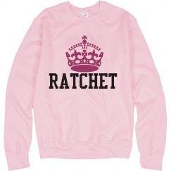 RATCHET QUEEN SWEATSHIRT