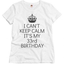 It's my 33rd birthday