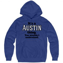Its a Austin thing