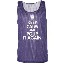 Keep Calm And Pour