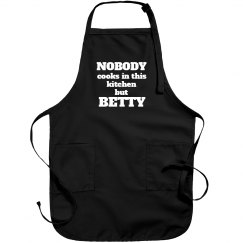Betty is the cook!