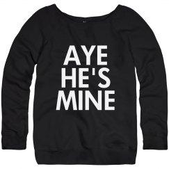 Aye He's Mine Scoopneck