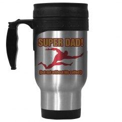 Super Dad Needs Coffee