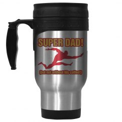 Super Dad Needs Coffee