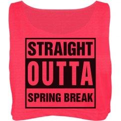Straight outta spring break