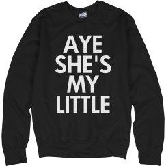 Aye She's My Little