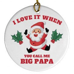 Big Papa Xmas Ornament