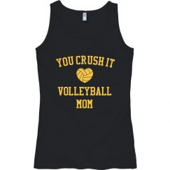 Crush it volleyball mom