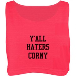 Y'all haters corny
