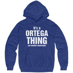 It's a Ortega thing