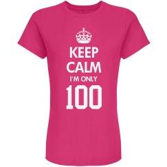 I'm only 100