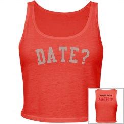Date? More like Netflix... haha