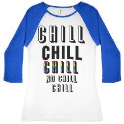 No chill shirt