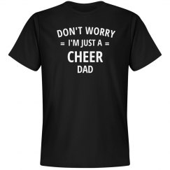 Don't worry i'm just a cheer dad