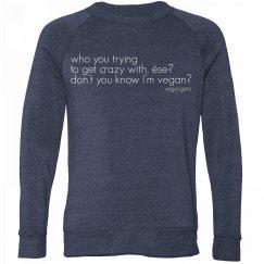 don't you know... uni sweatshirt