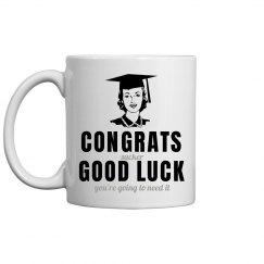 Good Luck Graduate