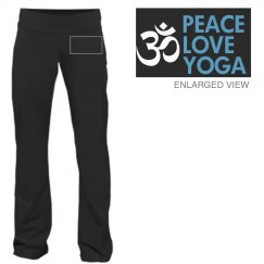 Peace Love Yoga Pants