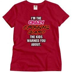Crazy Crossing Guard