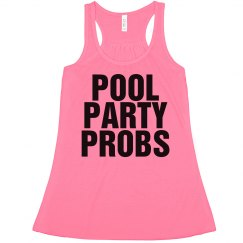 Pool Party Probs