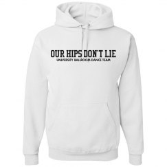 Our Hips Don't Lie Dancer Hoodie
