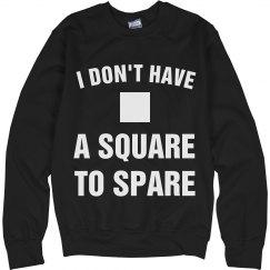 No Square To Spare