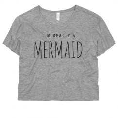 I'm Really A Mermaid Summer Top