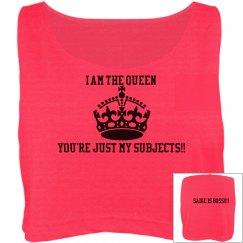 I am queen lmao