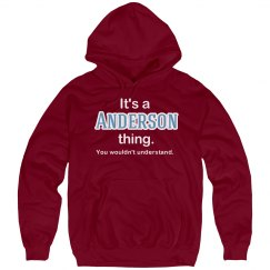 Its a Anderson thing