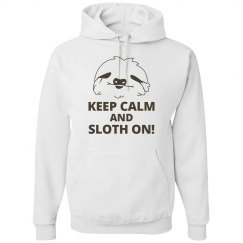 KEEP CALM And Sloth On!