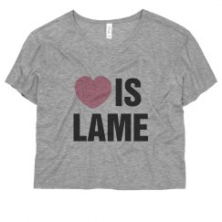 Love Is Lame