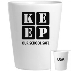 KEEP OUR SCHOOLS SAFE