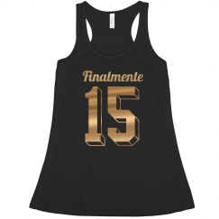 Finally Fifteen Quinceanera Tank