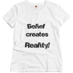 belief creates reality bl