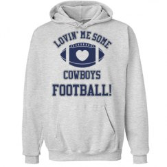 Lovin' Me Some Cowboys Football