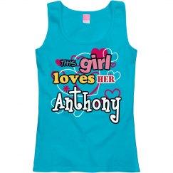 This girl loves Anthony!