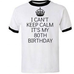It's my 80th birthday