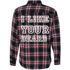 I Like Your Beard Flannel