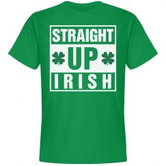 Straight Up Irish