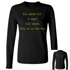 God Heard T Shirt