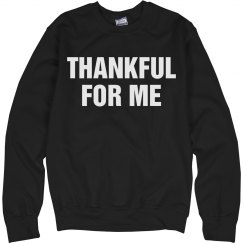 Thankful For Me