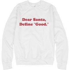 Dear Santa Define Good